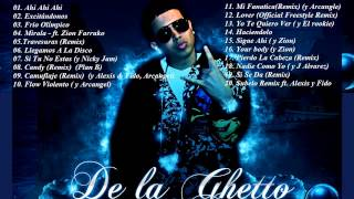 [MIX] De La Ghetto Sus Grandes Éxitos 2015 (ft. Nicky Jam, Farruko, Zion, J Alvarez)
