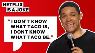 Trevor Noah Orders His First Taco | Netflix Is A Joke