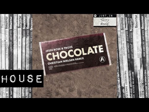 HOUSE: Jesse Rose & Troze (Christian Nielsen Remix) - Chocolate [A-Sided] Mp3