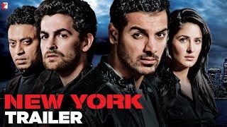 New York - Trailer   John Abraham   Katrina Kaif   Neil Nitin Mukesh