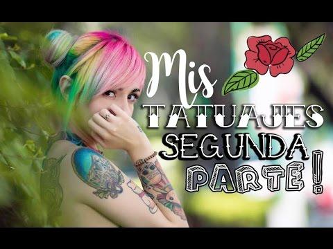➪ Mis Tatuajes Parte 2 ✰ Miranda Ibañez