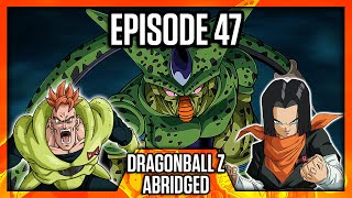 DragonBall Z Abridged: Episode 47 - TeamFourStar (TFS)