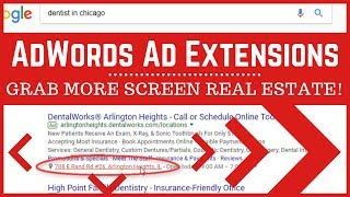 AdWords Ad Extensions - WHY Extensions are Important - Are you using ALL of them?
