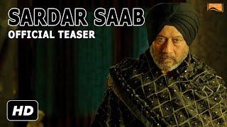 Sardar Saab | Official Teaser | Jackie Shroff, Guggu Gill, Daljeet Kalsi | Releasing 16th Dec 2016
