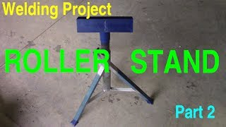 Roller Stand - Part 2 of 3