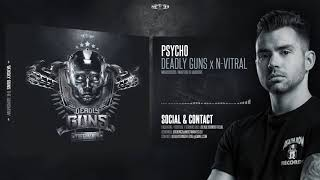 Deadly Guns x N-Vitral - Psycho