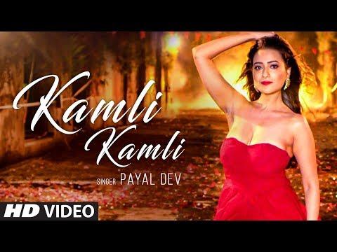 Xxx Mp4 Kamli Kamli Video Song Payal Dev Raaj Aashoo Latest Song 2018 3gp Sex