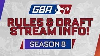 GBA Season 8: Rules & Draft Stream Info!