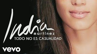 India Martinez - Todo No Es Casualidad (Audio)