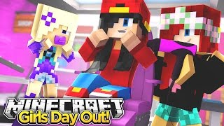 Minecraft Adventure - GIRLY DAY OUT!!!