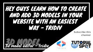 WANT TO ADD 3D OBJECTS IN WEBSITE | HOW TO MAKE AND ADD 3D MODEL IN WEBSITE | TRIDIV