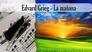 La Mañana - Edvard Grieg