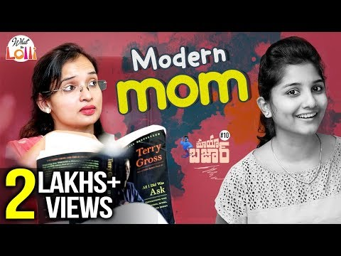 Mayabazaar Modern Mom Telugu New Comedy Web Series Episode 10 What The Lolli