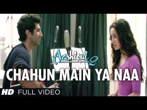 Xxx Mp4 Chahun Main Ya Naa Full Video Song Aashiqui 2 Aditya Roy Kapur Shraddha Kapoor 3gp Sex