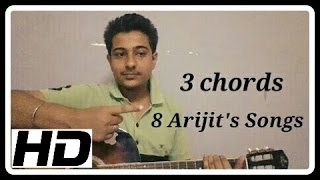3 Chords and 8 Arijit Singh songs On Guitar Lesson for Begginers| Aashiqui 2 and other songs