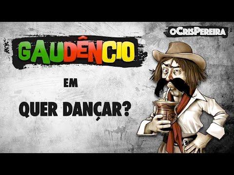 Gaudêncio Quer dançar