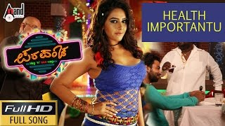 Parapancha | Health Importantu | Diganth, Ragini Dwivedi, Yogaraj Bhat | Kannada New Songs