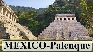 Mexico - Palenque (Mayan city) Mexico Part 7