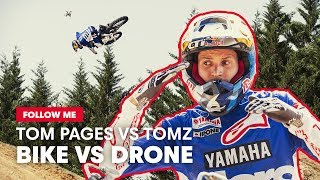 Freestyle Motocross VS Drone FPV | Follow Me With Tom Pages