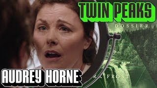 [Twin Peaks] Audrey Horne The Final Dossier | What Happened to Audrey