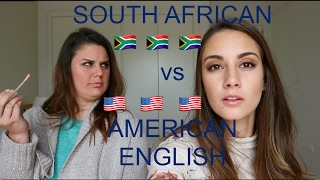 SOUTH AFRICAN vs AMERICAN ENGLISH