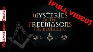 Mysteries of the Freemasons  The Beginning - Full Documentary
