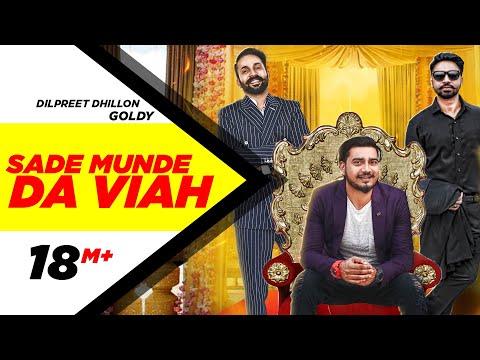 Xxx Mp4 Sade Munde Da Viah Official Video Dilpreet Dhillon Goldy Himanshi Khurana Oshin Brar 3gp Sex