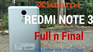 [Hindi - हिन्दी] Xiaomi Redmi Note 3 Full N Final Review with Pros n Cons