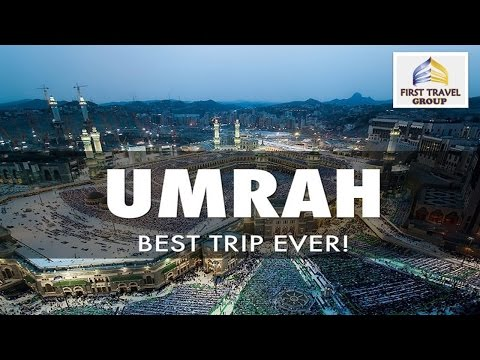 Umrah Best Trip Ever First Travel