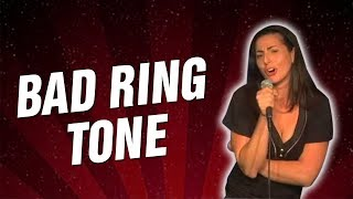 Bad Ring Tone (Stand Up Comedy)
