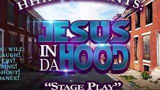 HHM Chruch Presents: Jesus In Da Hood Promo