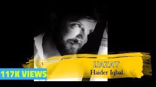Ijazat |  Vocal: Haidar Iqbal | Poet: Jaun Eliya