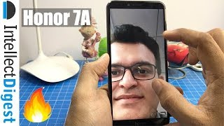 Honor 7A India Hands On, Camera Test, Features Overview & More | Intellect Digest