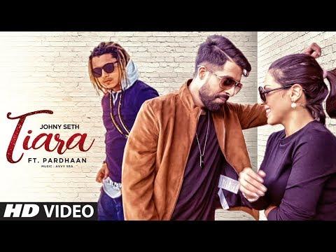 Xxx Mp4 Tiara Johny Seth Feat Pardhaan New Punjabi Songs 2017 Avvy Bhavni 3gp Sex