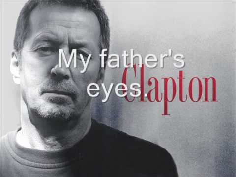 Xxx Mp4 Eric Clapton My Father S Eyes Lyrics 3gp Sex