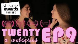 TWENTY A Webseries   S1 E9  