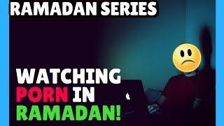 Pornography in Ramadan! Addiction sins & forgiveness 2017