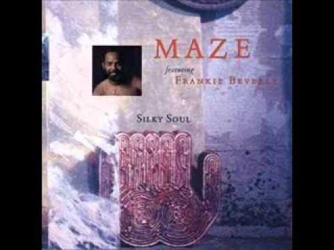 Maze Feat. Frankie Beverly Silky Soul