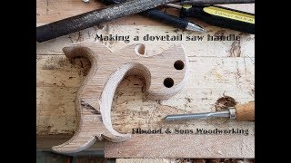 Making a handle for a dovetail saw