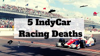 5 Indycar Racing Deaths Live