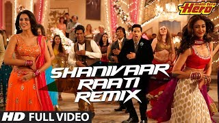 Shanivaar Raati (Remix) Full VIdeo Song | Main Tera Hero | Arijit Singh | Varun Dhawan