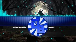 [Electro] SAG x Woods - Kora (Bass Boost)