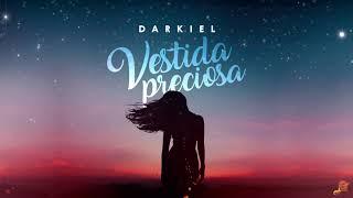 Darkiel - Vestida Preciosa