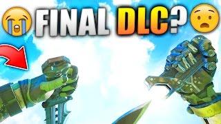 THE LAST DLC... EVER?