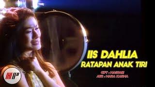 IIS DAHLIA - RATAPAN ANAK TIRI - OFFICIAL VERSION