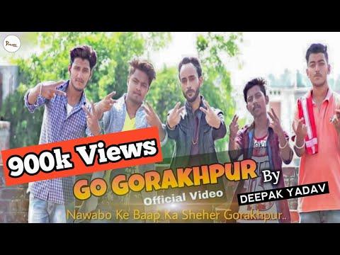 Xxx Mp4 Go Gorakhpur Official Video Song Dmusic Deepak Yadav Shudhanshu Singh 3gp Sex