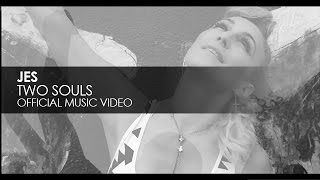 Jes - Two Souls (Official Music Video)