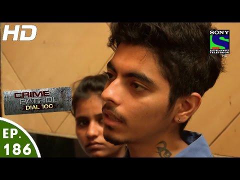Crime Patrol Dial 100 - क्राइम पेट्रोल - Vishwasghaat - Episode 186 - 4th July, 2016