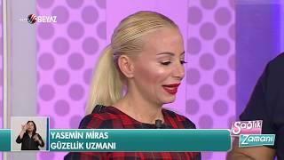 Güzellik Uzmanı Yasemin Miras - Beyaz TV Sağlık Zamanı 27.05.2017