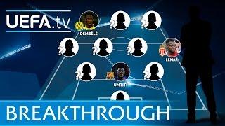 UEFA.com's 2016 UEFA Champions League breakthrough XI